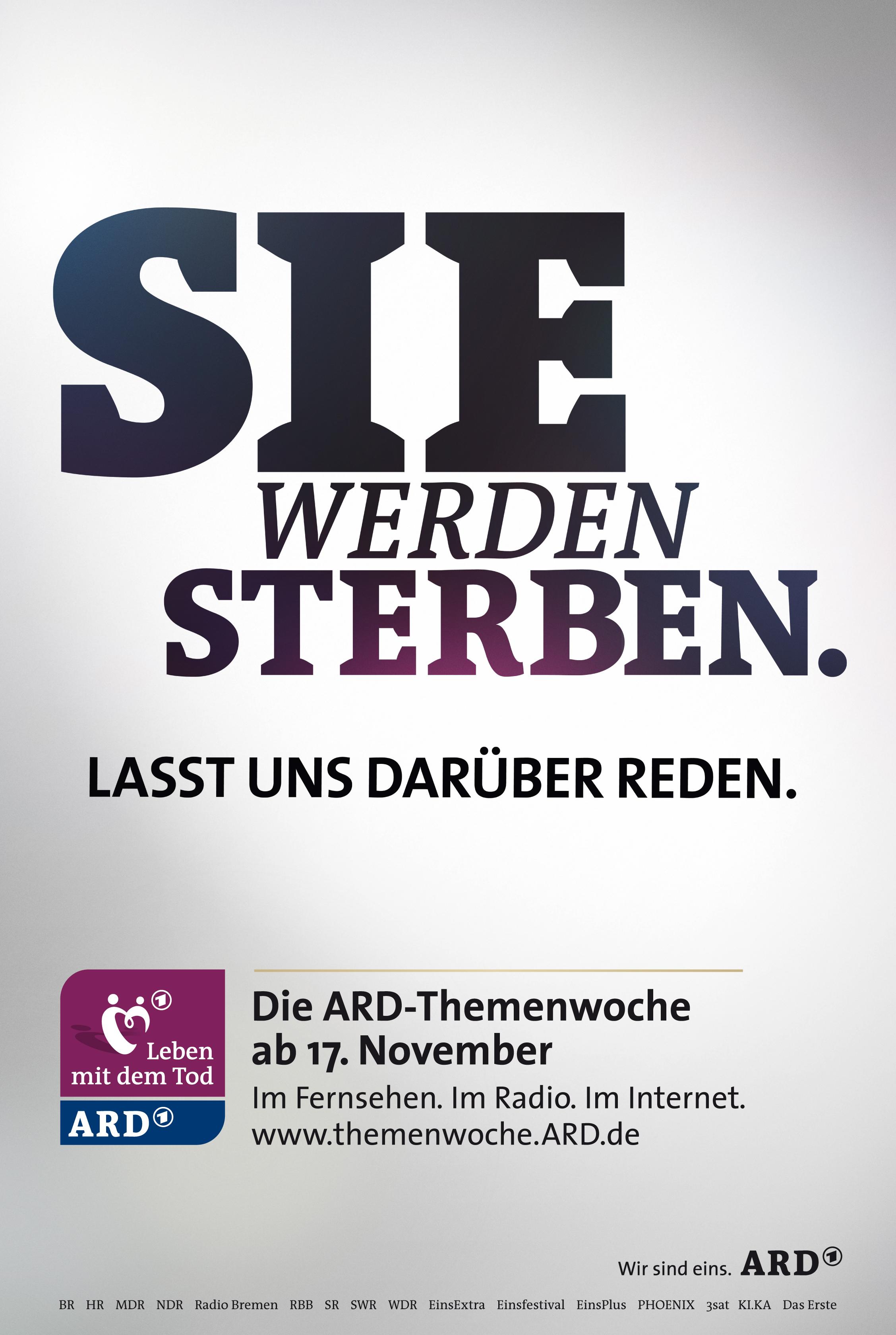 """""""Sie werden sterben"""" - Ein Plakat der ARD-Kampagne"""