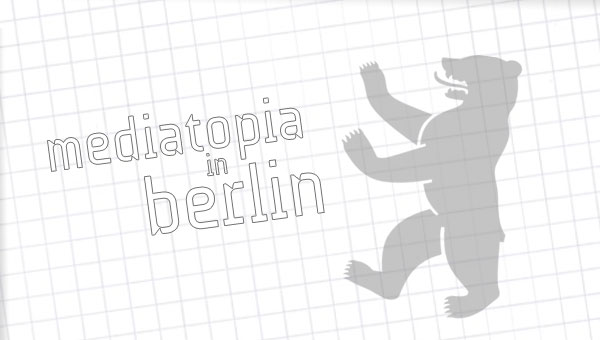 mediatopiainberlin